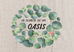 In a Search of an Oasis