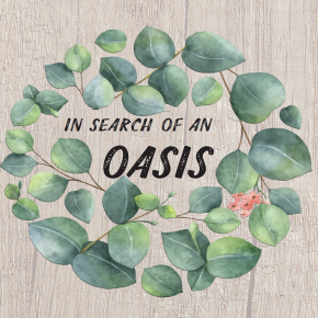 In a Search of anOasis
