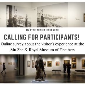 Visitor Experience at the Mu.Zee & Royal Museum of Fine Arts: Calling for Participants for onlinesurvey