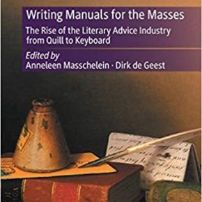 Writing Manuals for the Masses: The Rise of the Literary Advice Industry from Quill to Keyboard